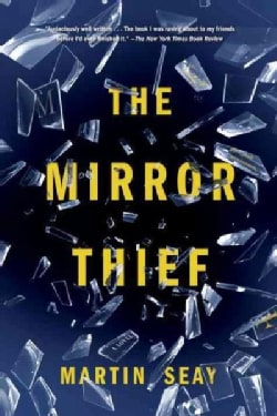 The Mirror Thief (Paperback)