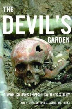 The Devil's Garden: A War Crimes Investigator's Story (Hardcover)