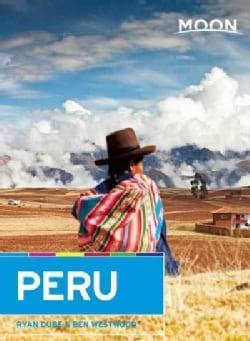 Moon Handbooks Peru (Paperback)