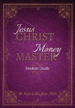 Jesus Christ, Money Master (Paperback)