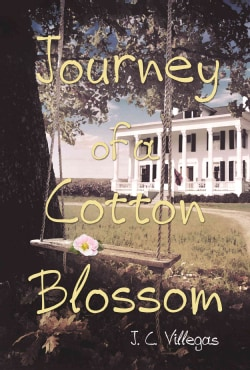 Journey of a Cotton Blossom (Hardcover)