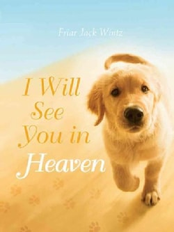 I Will See You in Heaven (Paperback)