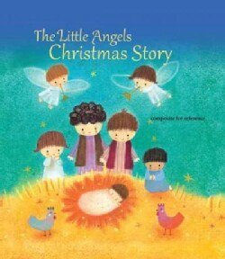 The Little Angels Christmas Story (Hardcover)
