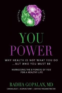 You Power: Why Health Is Not What You Do? but Who You Must Be (Paperback)