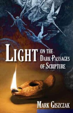 Light on the Dark Passages of Scripture (Paperback)