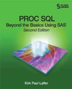 PROC SQL: Beyond the Basics Using SAS (Paperback)