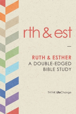 Ruth and Esther: A Double-Edged Bible Study (Paperback)