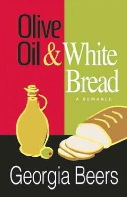 Olive Oil & White Bread (Paperback)
