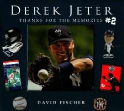 Derek Jeter #2: Thanks for the Memories (Hardcover)