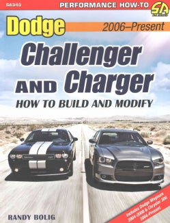 Dodge Challenger & Charger: How to Build and Modify 2006-Present (Paperback)