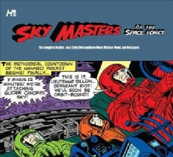 Sky Masters of the Space Force: The Complete Dailies 1958-1961 (Hardcover)