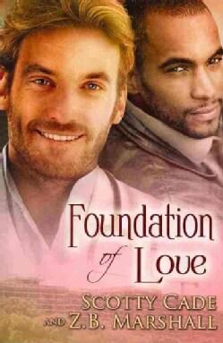 Foundation of Love (Paperback)