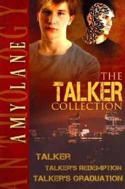 The Talker Collection: Talker / Talker's Redemption / Talker's Graduation (Paperback)