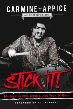 Stick It!: My Life of Sex, Drums, and Rock 'n' Roll (Hardcover)