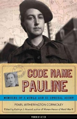 Code Name Pauline: Memoirs of a World War II Special Agent (Hardcover)
