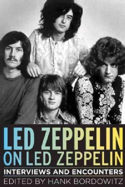Led Zeppelin on Led Zeppelin: Interviews and Encounters (Hardcover)
