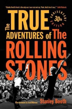 The True Adventures of the Rolling Stones (Paperback)