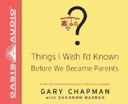 Things I Wish I'd Known Before We Became Parents (CD-Audio)