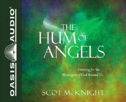 The Hum of Angels: Listening for the Messengers of God Around Us (CD-Audio)
