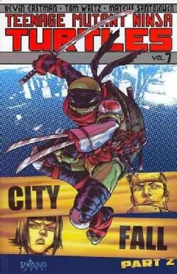 Teenage Mutant Ninja Turtles 7: City Fall (Paperback)