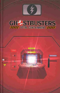 Ghostbusters: Total Containment (Hardcover)