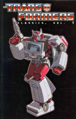 The Transformers Classics 7 (Paperback)