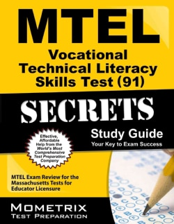 Mtel Vocational Technical Literacy Skills Test 91 Secrets Study Guide: Mtel Exam Review for the Massachusetts Tes... (Paperback)