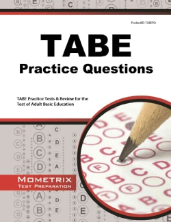 TABE Practice Questions: TABE Practice Tests & Review for the Test of Adult Basic Education (Paperback)