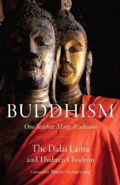 Buddhism: One Teacher, Many Traditions (Paperback)
