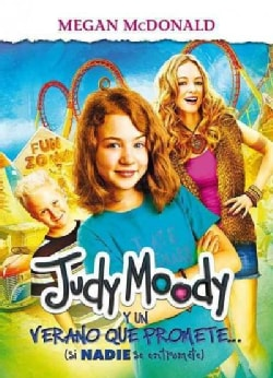 Judy Moody y un verano que promete / Judy Moody and the Not Bummer Summer (Paperback)