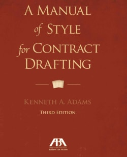 A Manual of Style for Contract Drafting (Paperback)