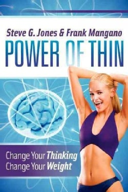 Power of Thin: Change Your Thinking Change Your Weight (Paperback)