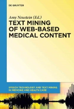 Text Mining of Web-based Medical Content (Hardcover)