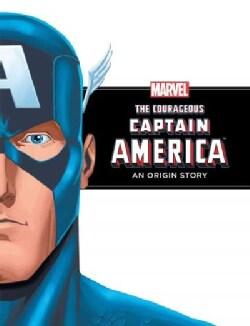 Courageous Captain America: An Origin Story (Hardcover)