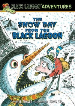 Snow Day from the Black Lagoon (Hardcover)