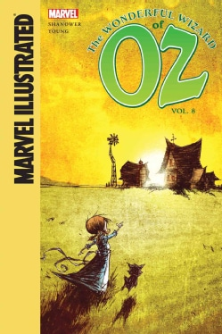 Marvel Illustrated the Wonderful Wizard of Oz 8 (Hardcover)