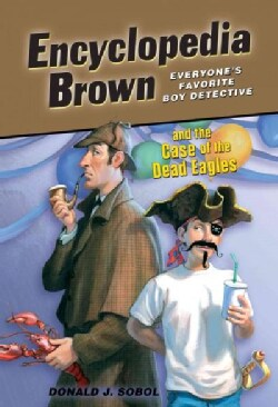 Encyclopedia Brown and the Case of the Dead Eagles (Hardcover)
