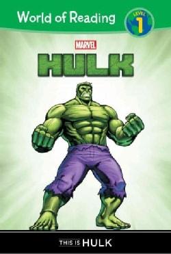 Hulk: This Is Hulk (Hardcover)