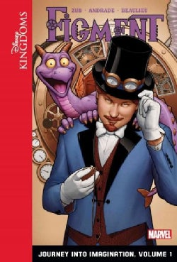 Figment: Journey into Imagination: Volume 1 (Hardcover)