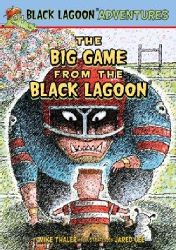 The Big Game from the Black Lagoon (Hardcover)