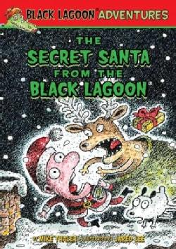 The Secret Santa from the Black Lagoon (Hardcover)