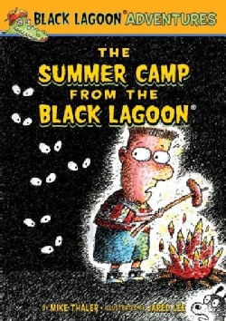 The Summer Camp from the Black Lagoon (Hardcover)
