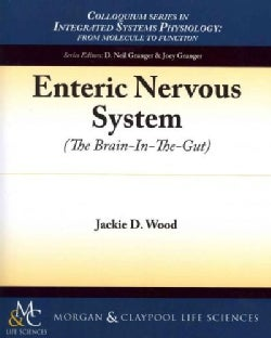 Enteric Nervous System: The Brain-In-The-Gut (Paperback)