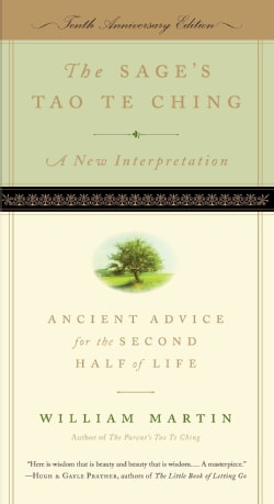 The Sage's Tao Te Ching: Ancient Advice for the Second Half of Life (Paperback)