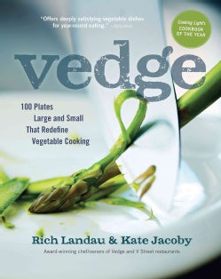 Vedge: 100 Plates Large and Small That Redefine Vegetable Cooking (Paperback)