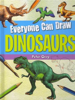 Everyone Can Draw Dinosaurs (Hardcover)