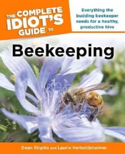 The Complete Idiot's Guide to Beekeeping (Paperback)