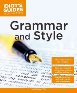 Idiot's Guides Grammar and Style (Paperback)