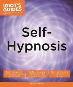 Idiot's Guides Self-hypnosis (Paperback)