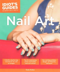 Idiot's Guides Nail Art (Paperback)